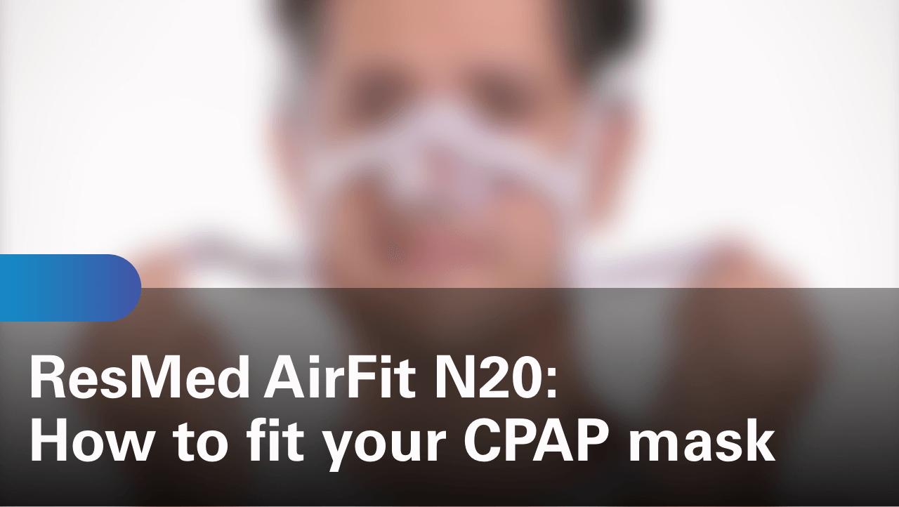 sleep-apnea-airfit-n20-how-to-fit-your-cpap-mask