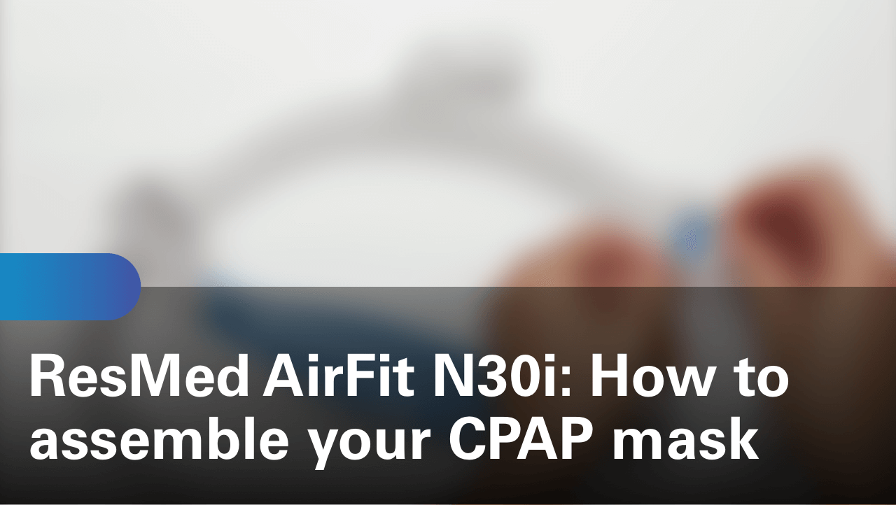 sleep-apnea-airfit-n30i-how-to-assemble-your-cpap-mask